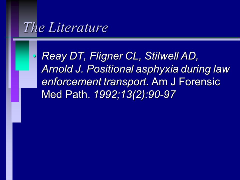The Literature Reay DT, Fligner CL, Stilwell AD, Arnold J.