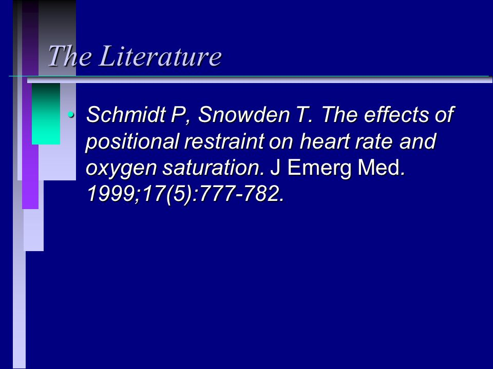 The Literature Schmidt P, Snowden T.