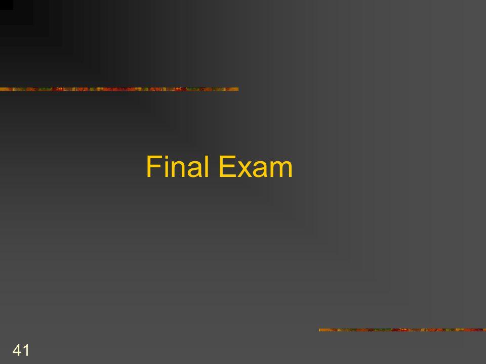 41 Final Exam