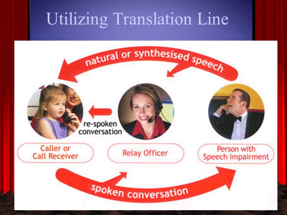 Utilizing Translation Line