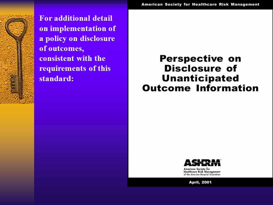 For additional detail on implementation of a policy on disclosure of outcomes, consistent with the requirements of this standard: