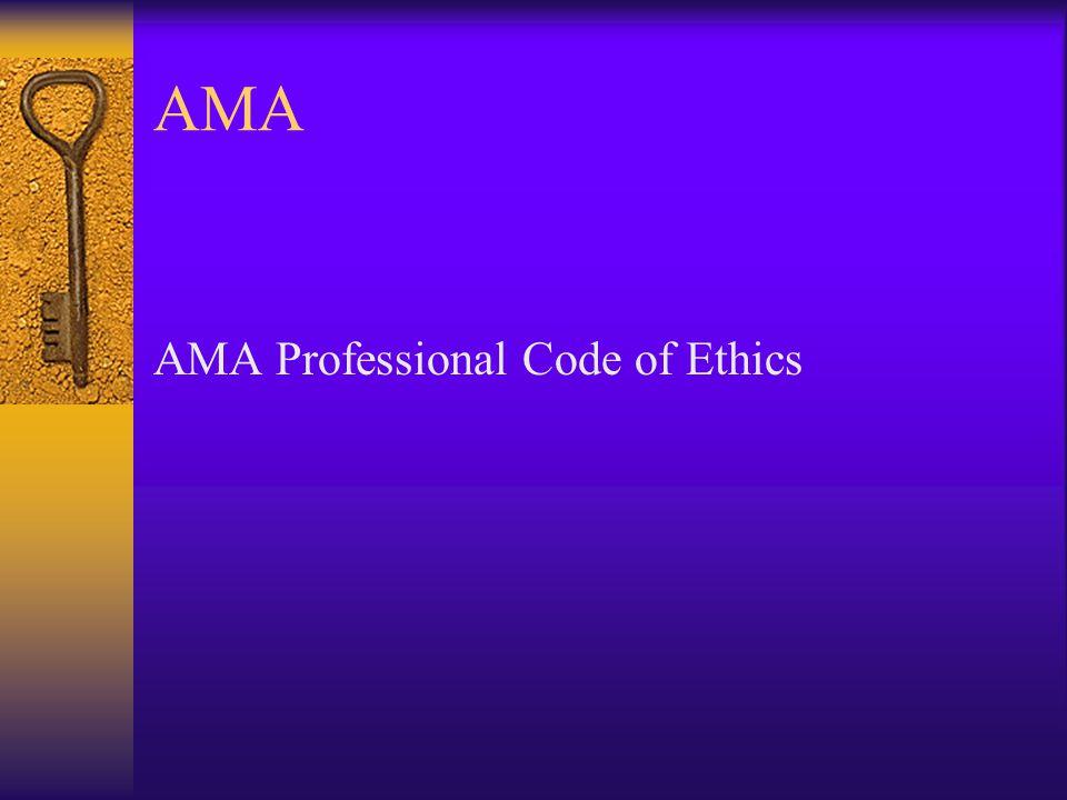 AMA AMA Professional Code of Ethics