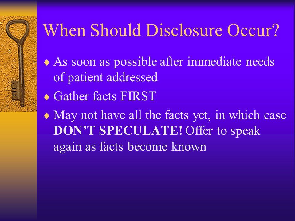 When Should Disclosure Occur.