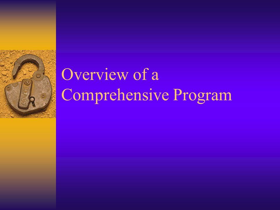 Overview of a Comprehensive Program
