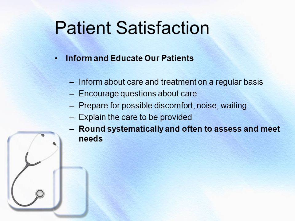 Patient Satisfaction Promote Culture of Cooperation and Teamwork –Seek opportunities to improve skills needed –Know department/facility policies, goals, and initiatives –Act as resource to solve problems –Act as teacher and role model –Communicate clearly and positively with co-works