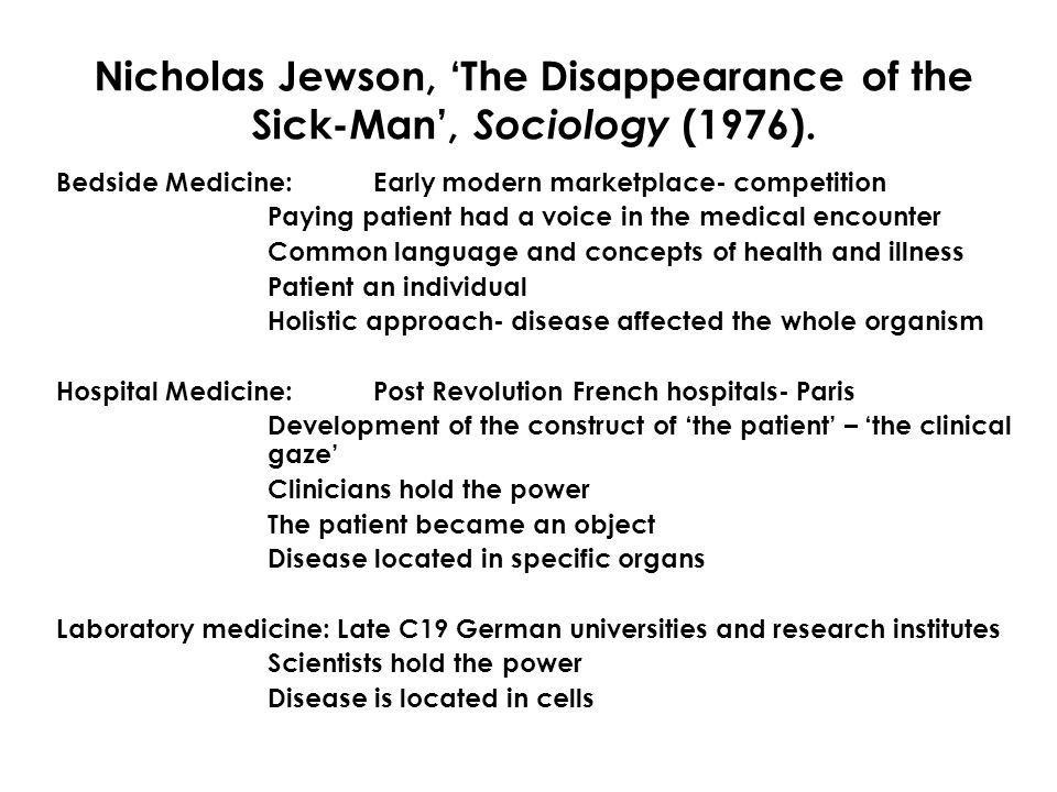Nicholas Jewson, 'The Disappearance of the Sick-Man', Sociology (1976).