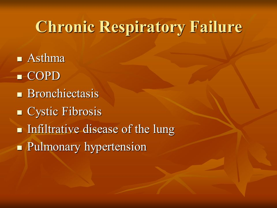 Treatment Goals for Respiratory Failure Treat underlying condition Treat underlying condition Support physiologic function Support physiologic function Maintain tissue oxygen delivery Maintain tissue oxygen delivery Minimize pulmonary edema Minimize pulmonary edema Give nutrition support Give nutrition support Prevent/manage infection Prevent/manage infection Source: Hasse J.