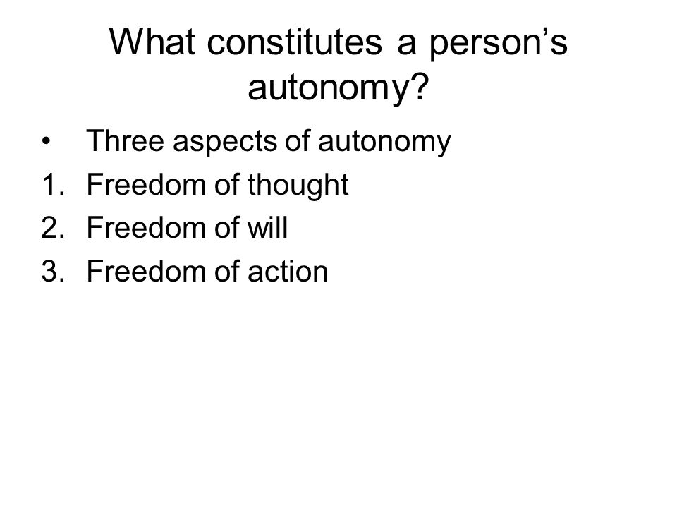 What constitutes a person's autonomy.
