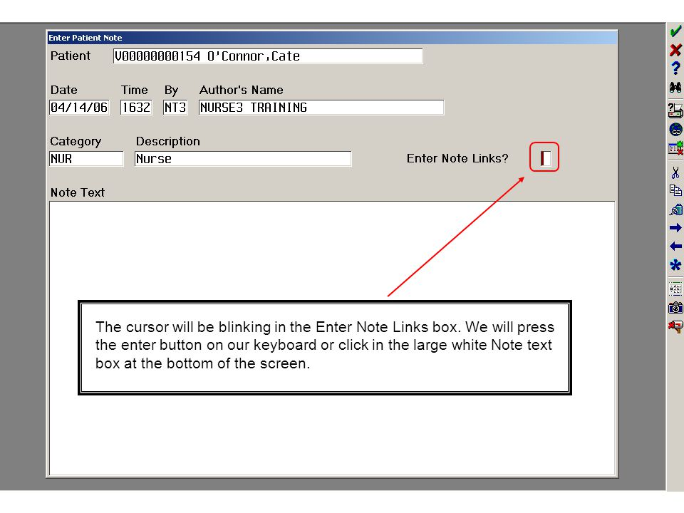 The cursor will be blinking in the Enter Note Links box.