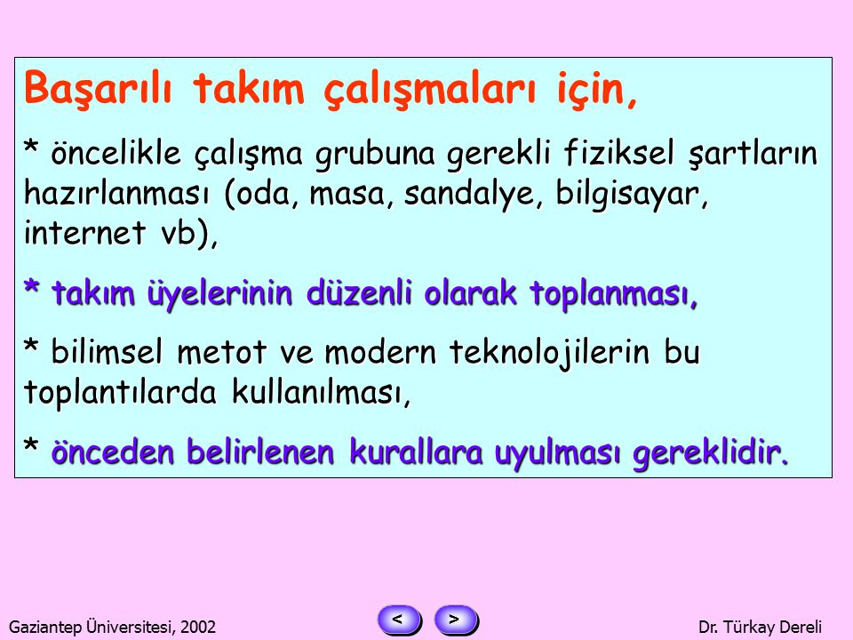 > > < < Gaziantep Üniversitesi, 2002Dr.