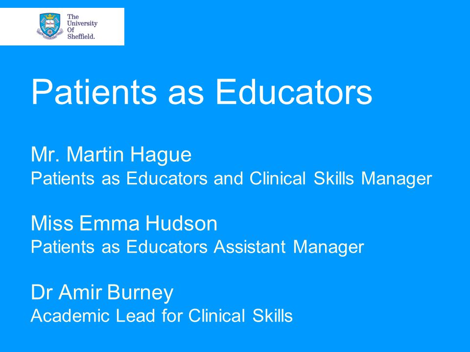 Patients as Educators Mr.