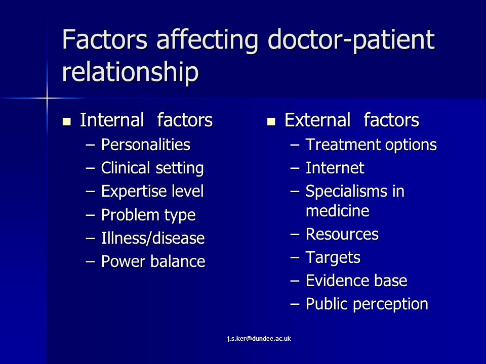 j.s.ker@dundee.ac.uk The doctor-patient relationship Doctor's agenda Patient's agenda