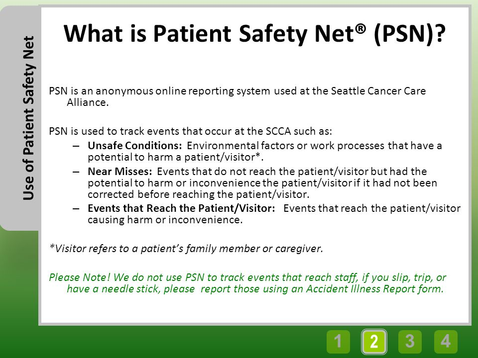43 2 1 Use of Patient Safety Net What is Patient Safety Net® (PSN).