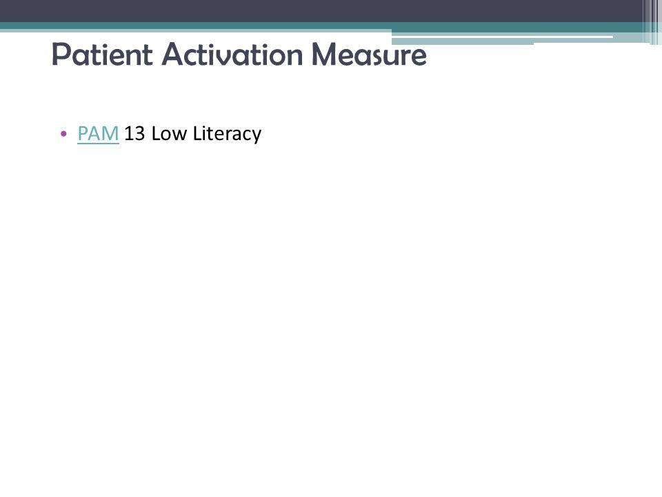 Patient Activation Measure PAM 13 Low Literacy PAM