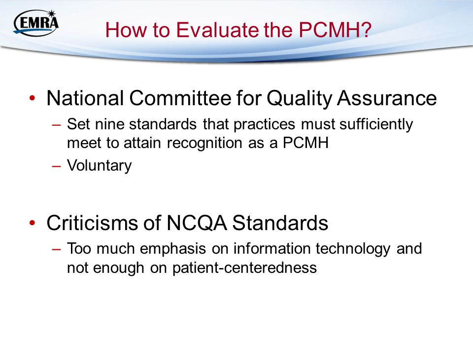How to Evaluate the PCMH.
