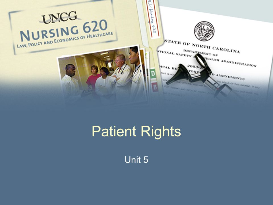 2 Patient Rights l 1960's: patients turned to nurses for information l Protection of patient's right to refuse treatment l Informed consent l Right to privacy l Avoiding false imprisonment