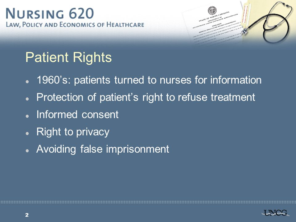 13 Right to Consent: Birth to Adulthood l Birth rights: confidentiality, privacy during treatments, legal protection from malpractice l Minors: Anyone under 18 or 21 has right to consent to treatment for STDs, serious communicable diseases, drug/alcohol abuse