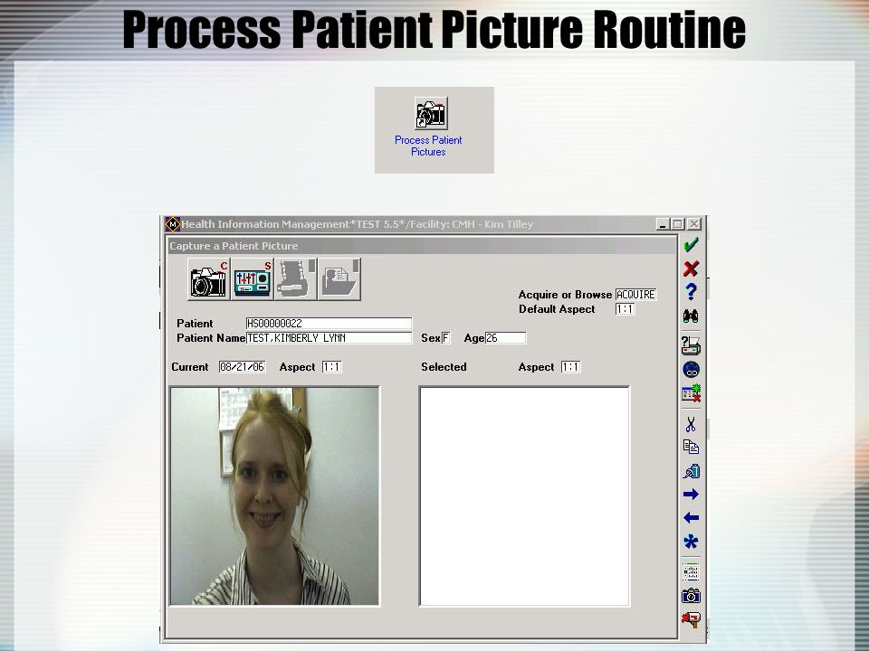 Process Patient Picture Routine