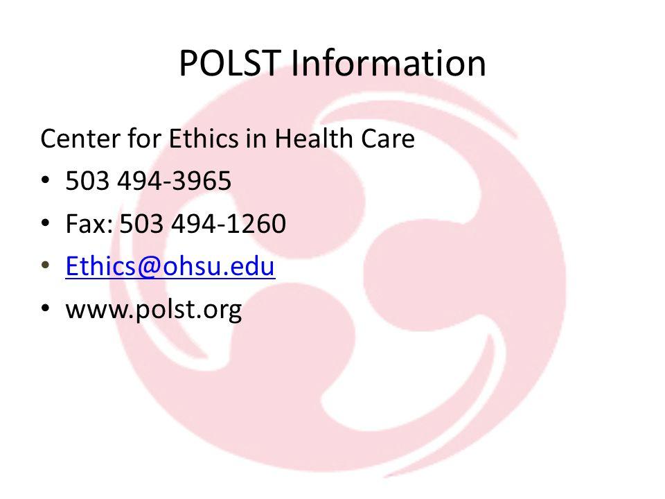 The Oregon POLST Registry Emergency Communication Center at OHSU 503 494-7333 (MRH) 888 476 5787 (1- 888 4-POLSTS ) E-mail: polstreg@ohsu.edupolstreg@ohsu.edu Website: http://www.ohsu.edu/polst/programs/OregonPOLSTRegistry.htm