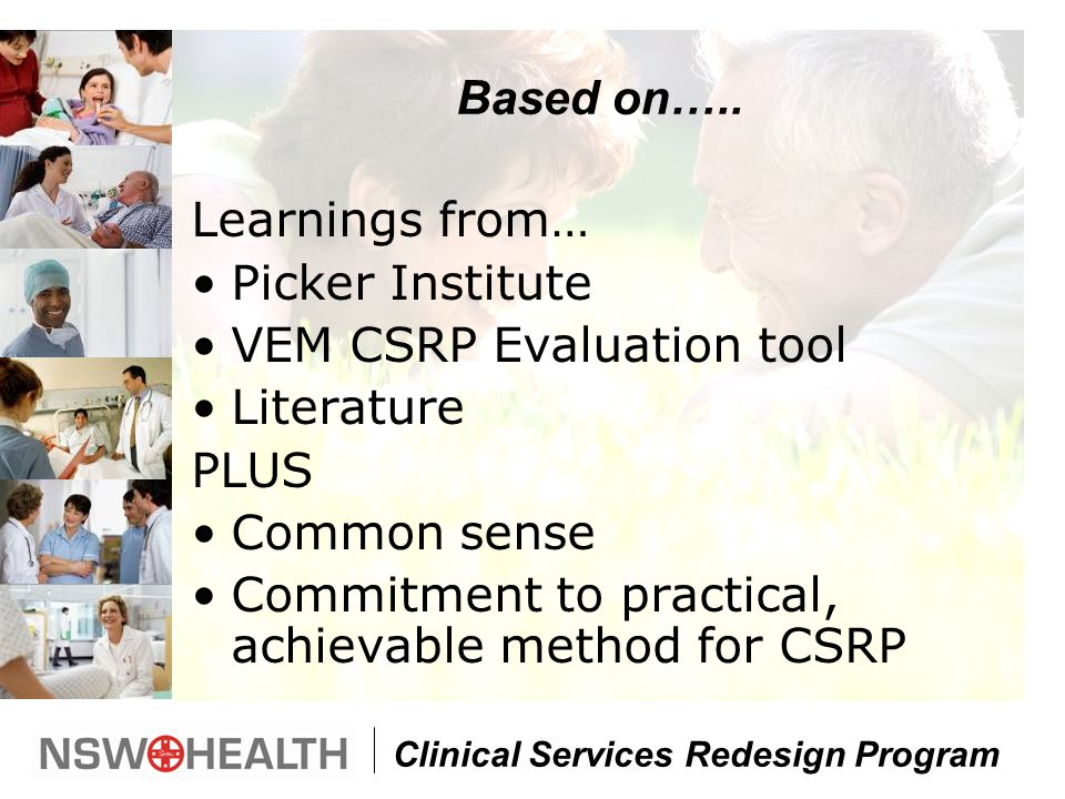 Clinical Services Redesign Program Based on…..