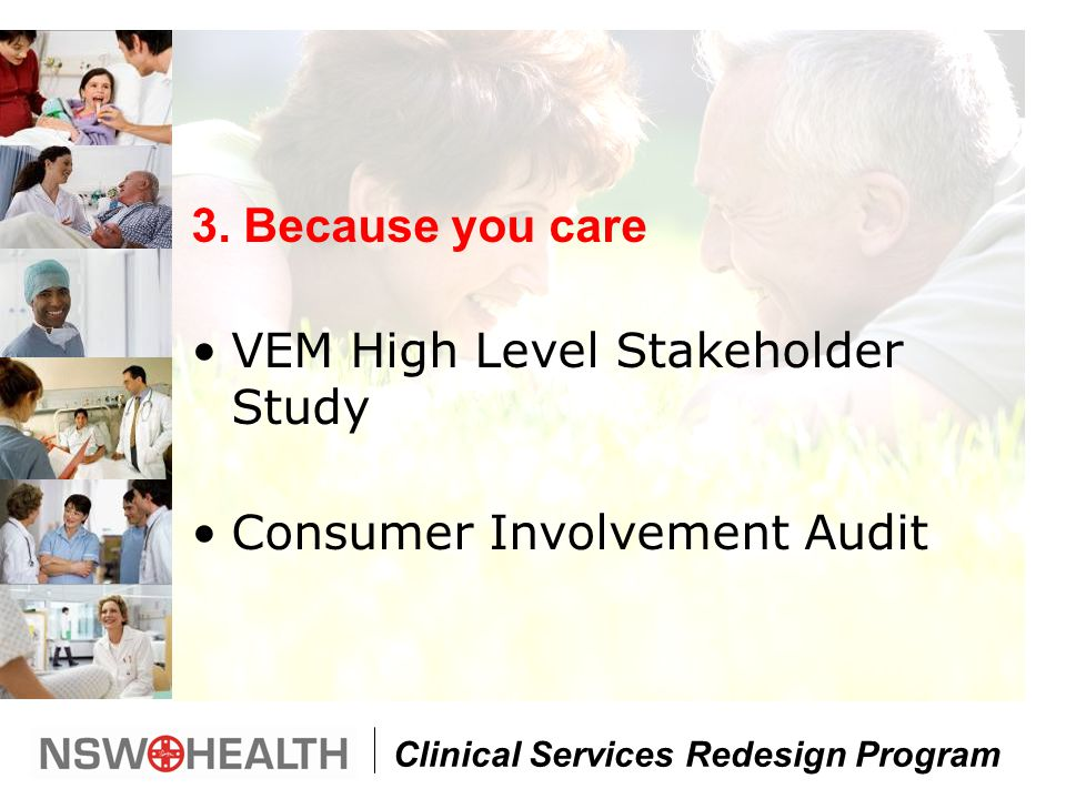 Clinical Services Redesign Program 3.