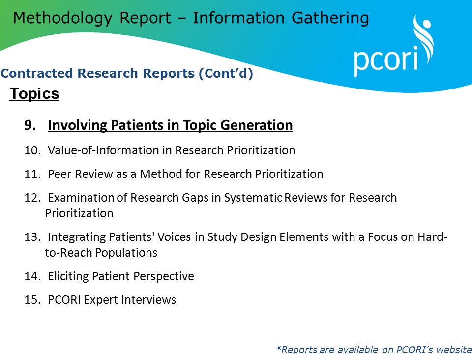 9.Involving Patients in Topic Generation 10.Value-of-Information in Research Prioritization 11. Peer Review as a Method for Research Prioritization 12