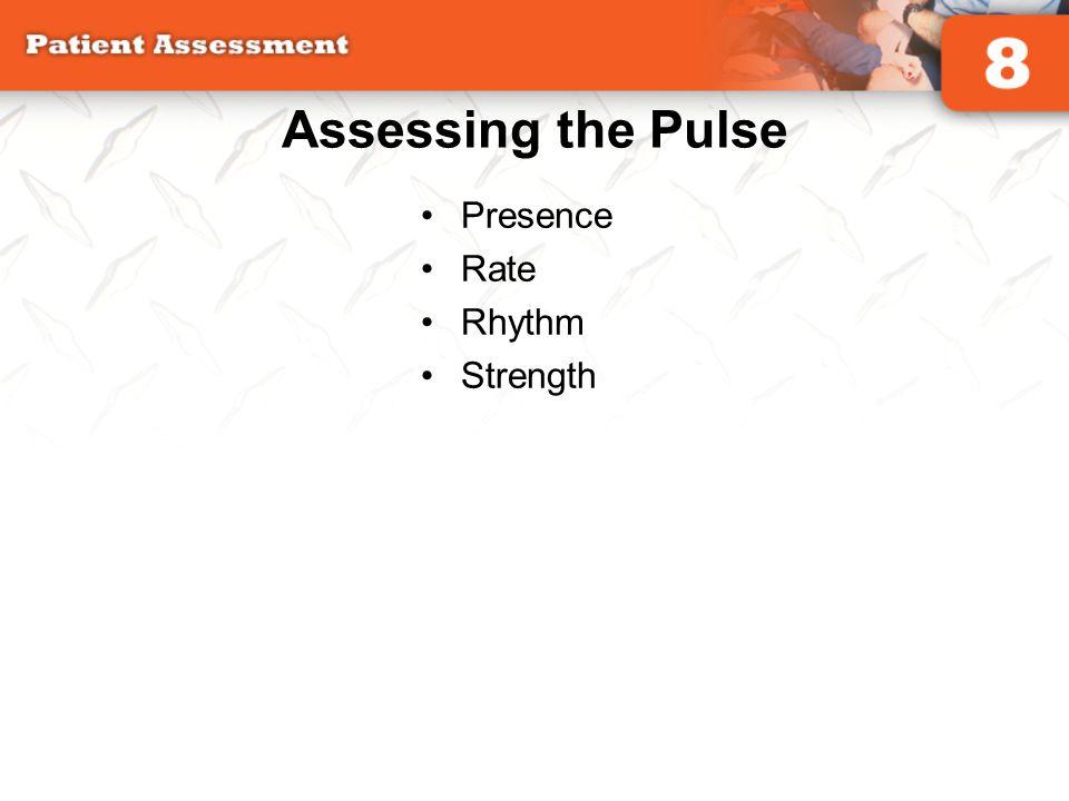 Assessing the Pulse Presence Rate Rhythm Strength