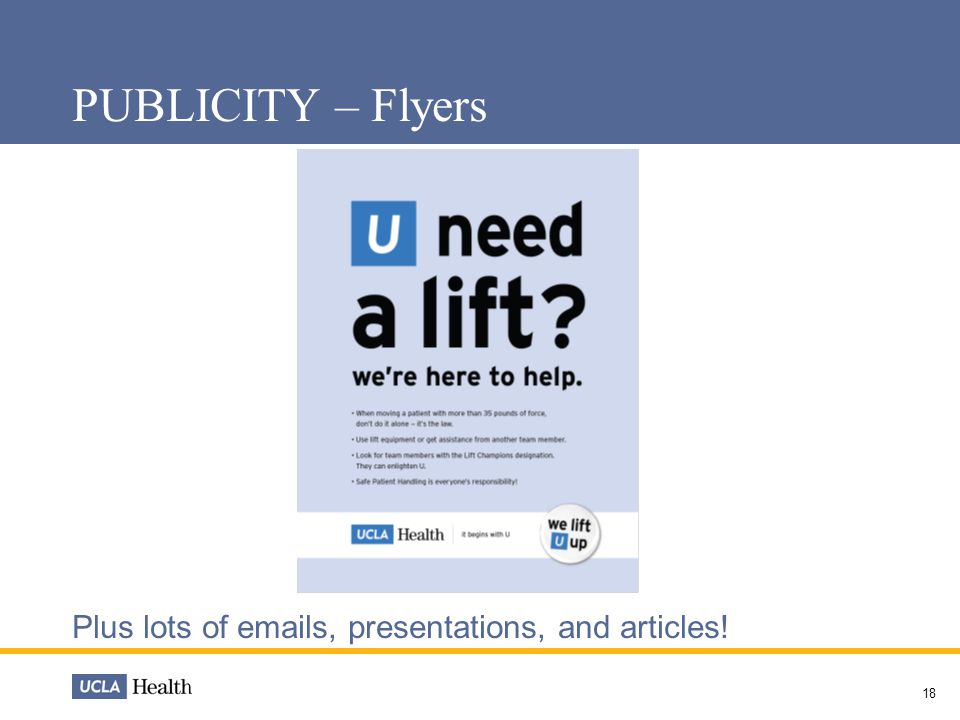 PUBLICITY – Flyers Plus lots of emails, presentations, and articles! 18