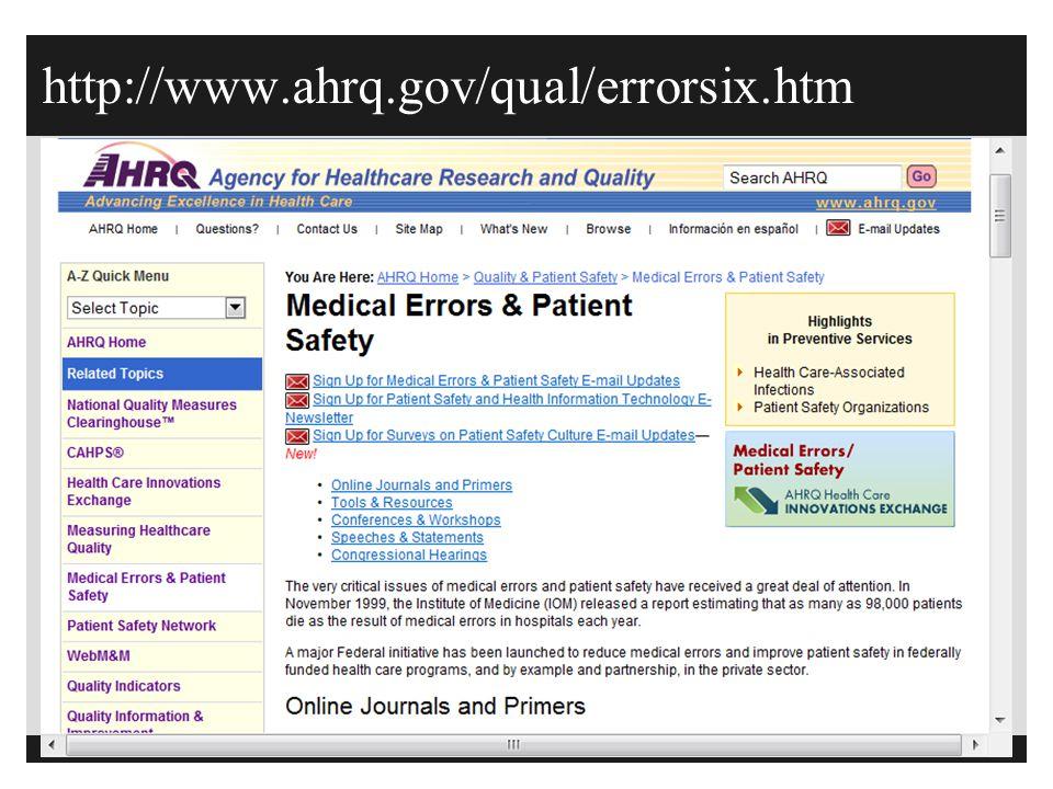http://www.ahrq.gov/qual/errorsix.htm 131