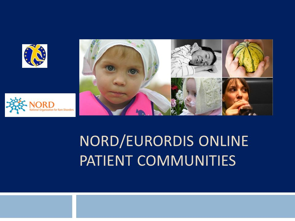 NORD/EURORDIS ONLINE PATIENT COMMUNITIES