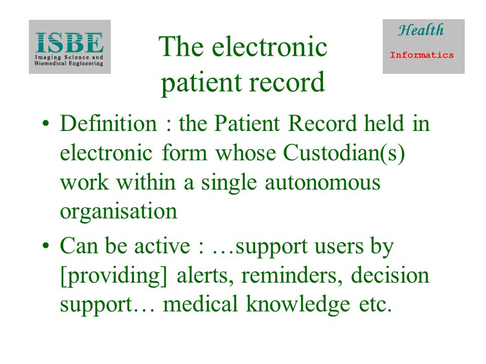 EPR level 6 Level 5 plus –Telemedicine –Multi-media applications –Picture archiving and support systems
