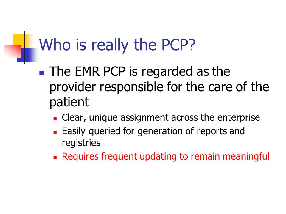 Who is really the PCP.