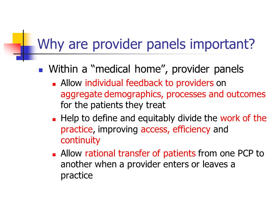 Why are provider panels important.