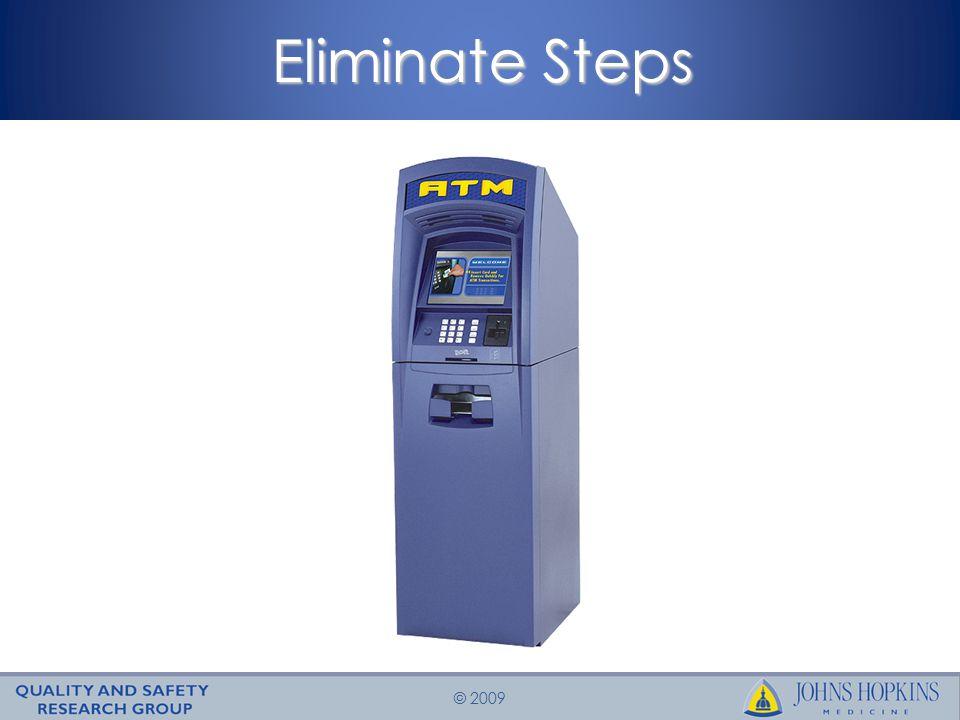 © 2009 Eliminate Steps