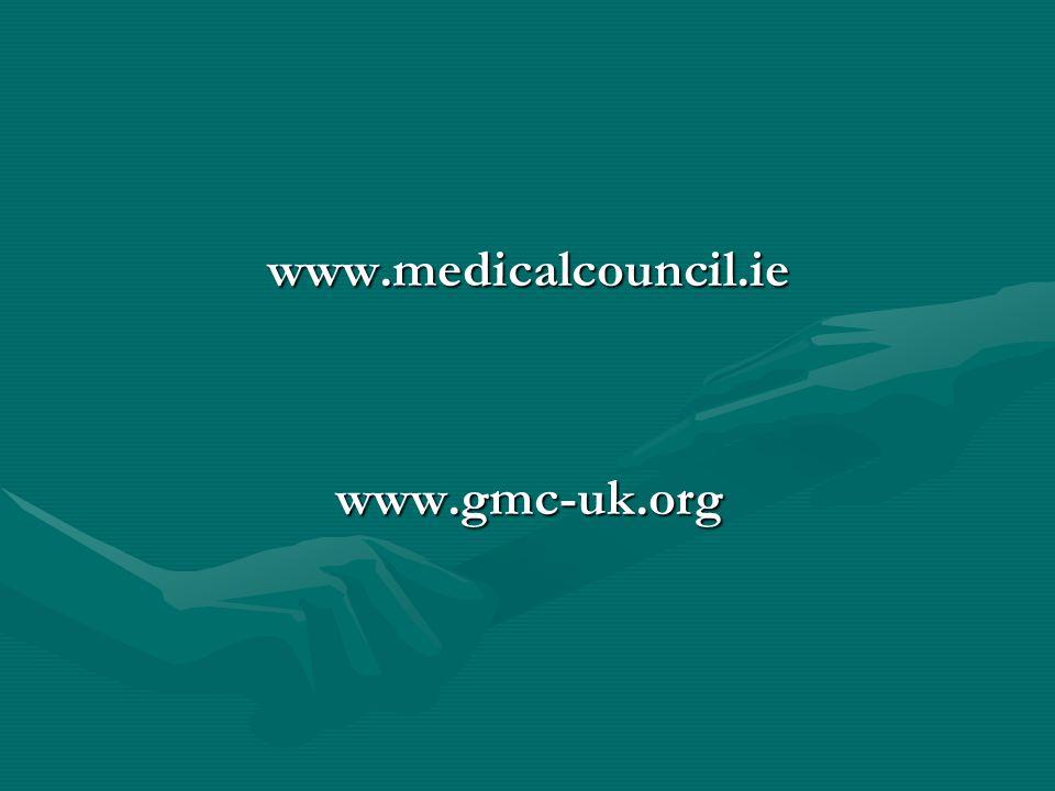 www.medicalcouncil.iewww.gmc-uk.org