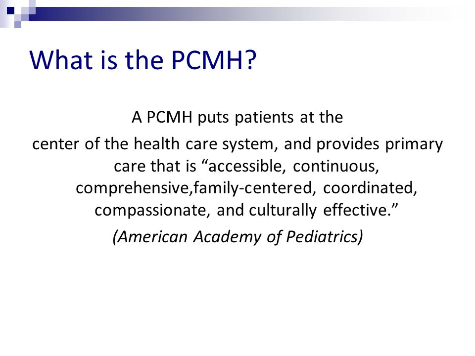 What is the PCMH.