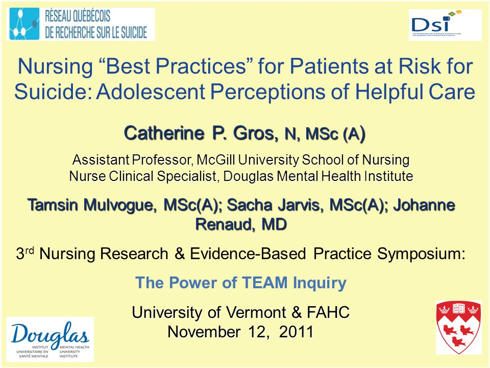 Nursing Best Practices for Patients at Risk for Suicide: Adolescent Perceptions of Helpful Care Catherine P.