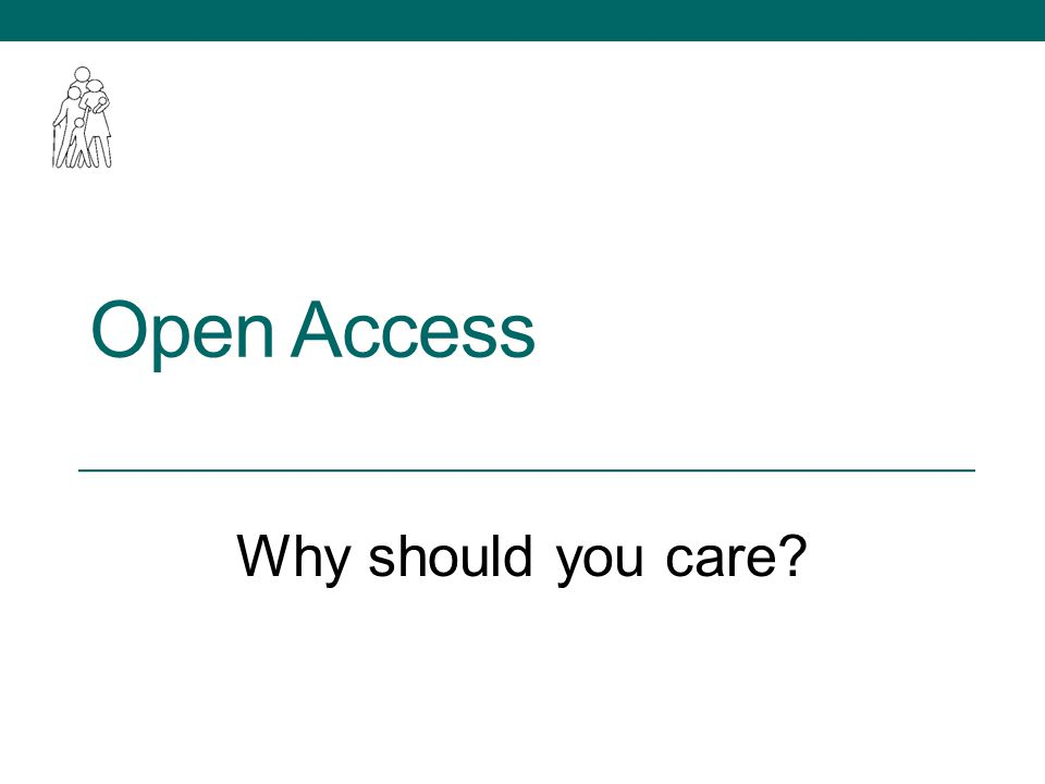 Open Access Why should you care