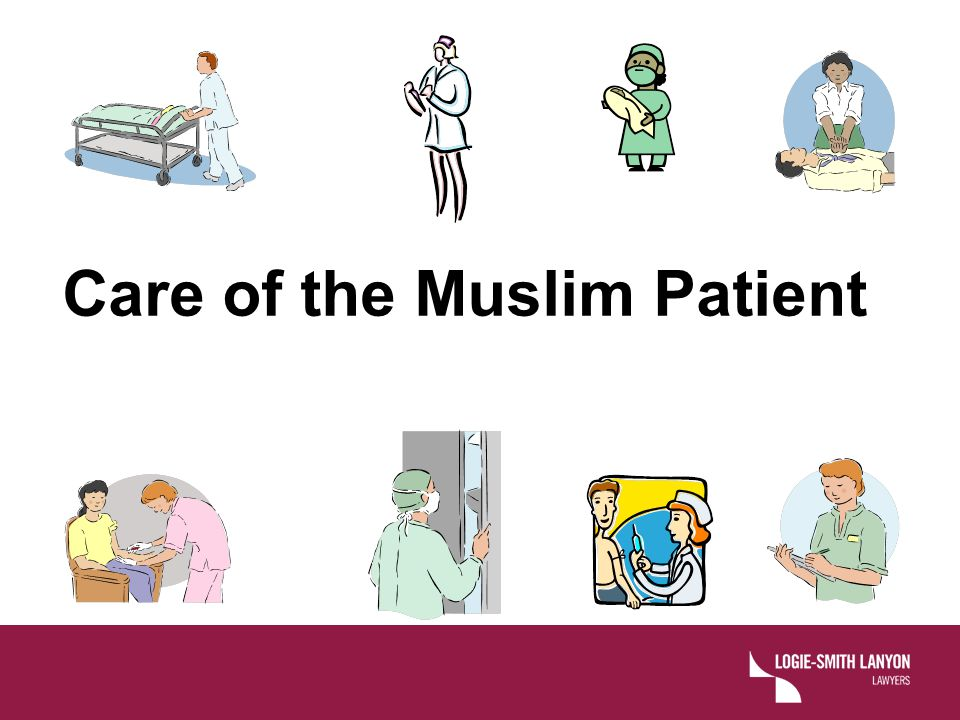 Care of the Muslim Patient