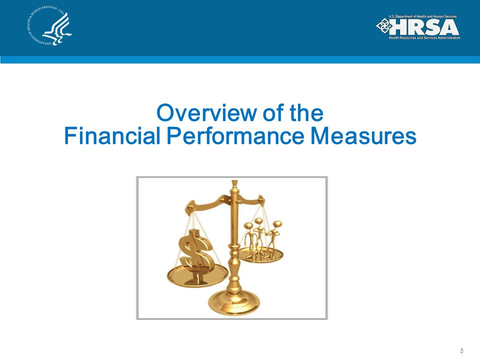 Overview of the Financial Performance Measures 5