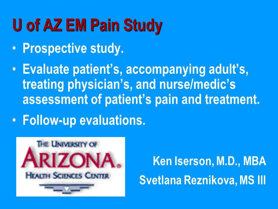 U of AZ EM Pain Study Prospective study.