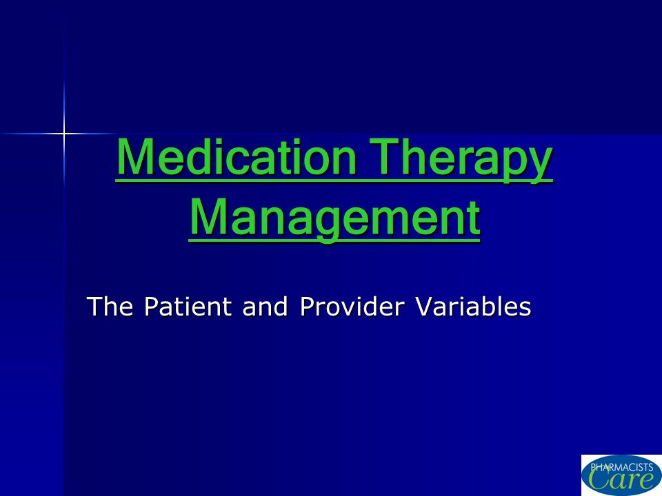 Medication Therapy Management The Patient and Provider Variables