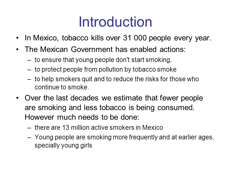 Recently, Mexican Government implemented a more aggressive tax policy to tobacco products.