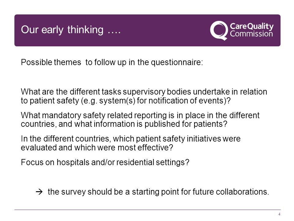 4 Our early thinking …. Possible themes to follow up in the questionnaire: What are the different tasks supervisory bodies undertake in relation to pa