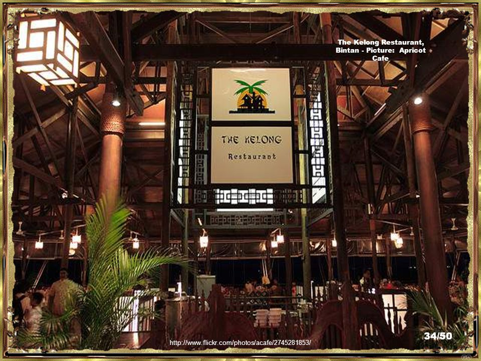 http://www.flickr.com/photos/54869588@N07/5129589667/ The Kelong Restaurant, Bintan - Picture: Dem Romero 33/50