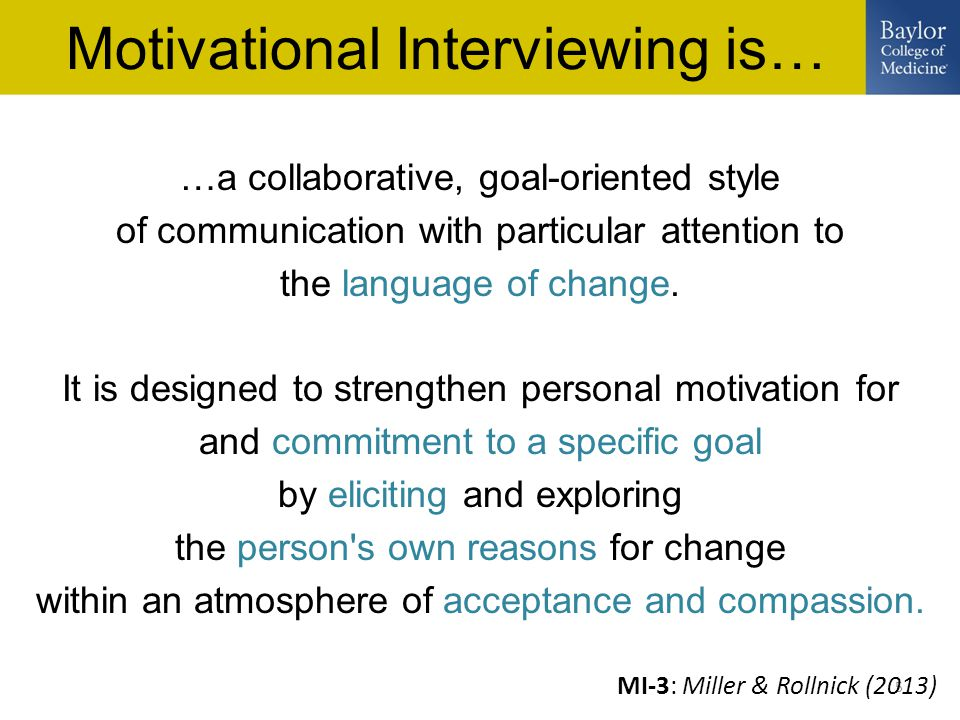 5 …a collaborative, goal-oriented style of communication with particular attention to the language of change.