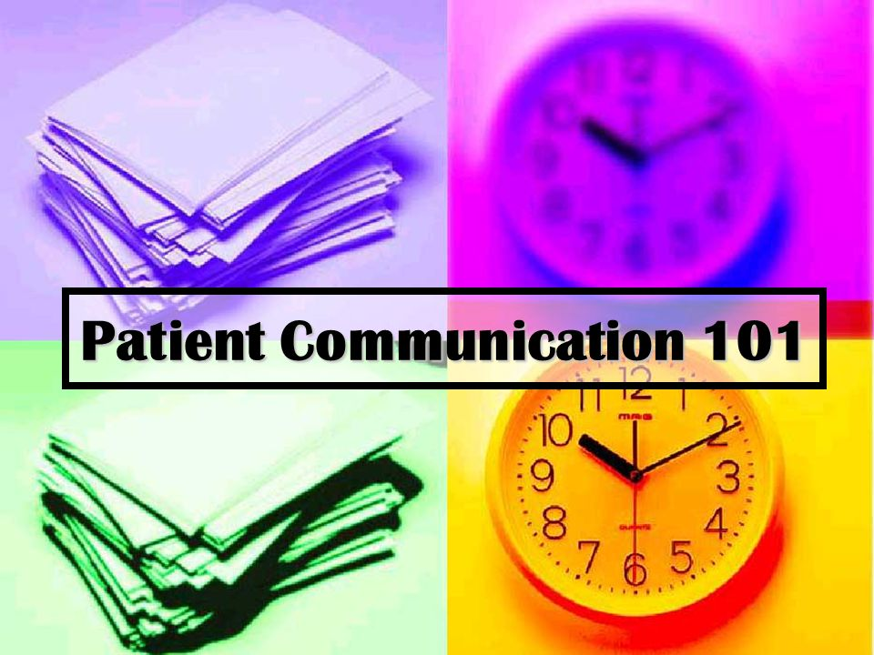 Patient Communication 101
