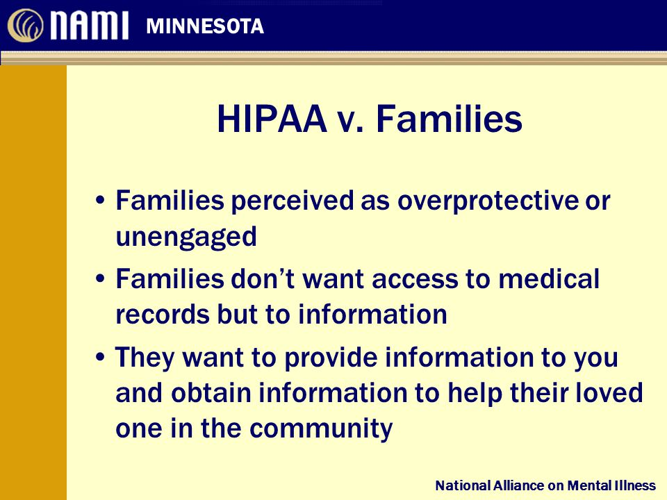 National Alliance on Mental Illness MINNESOTA National Alliance on Mental Illness HIPAA v.