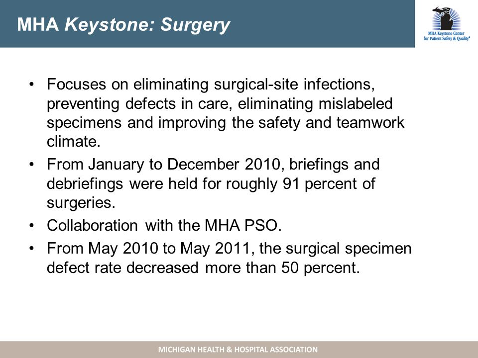 MHA Keystone: Obstetrics (OB) Focuses on eliminating preventable fetal and maternal harm due to complications of labor induction and management of the second stage of labor.