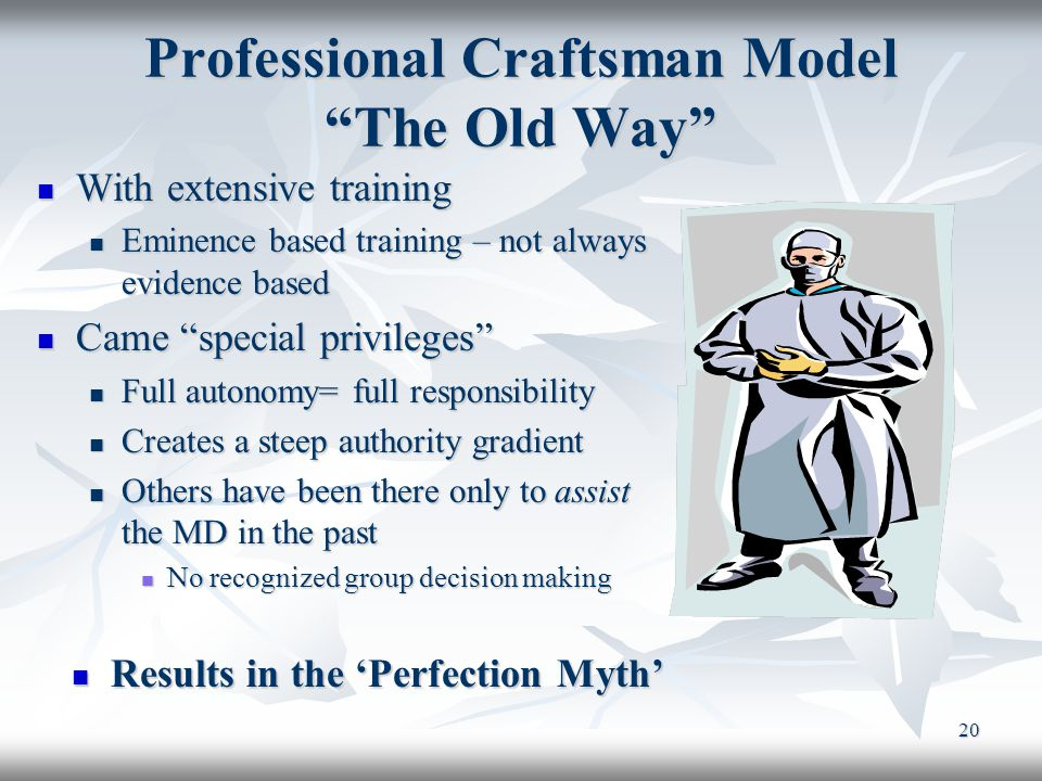 """20 Professional Craftsman Model """"The Old Way"""" Results in the 'Perfection Myth' Results in the 'Perfection Myth' With extensive training With extensive"""